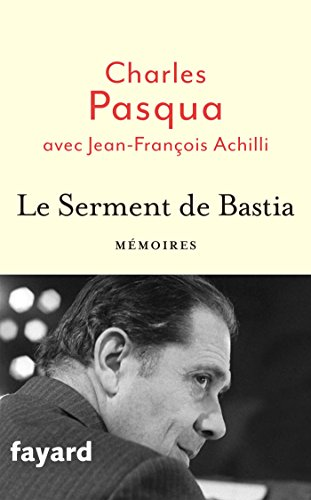 Le Serment de Bastia (Documents) PDF Books