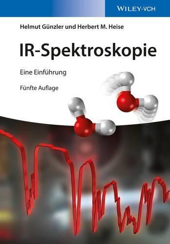 IR-Spektroskopie: Eine Einfuhrung