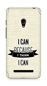 Amez I Can because I Think Back Cover For Asus Zenfone 5