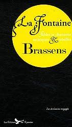 La fontaine Brassens fables et chansons satiriques et rebelles
