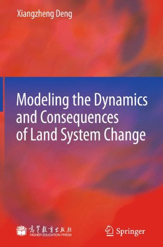 Modeling the Dynamics and Consequences of Land System Change Dls-system