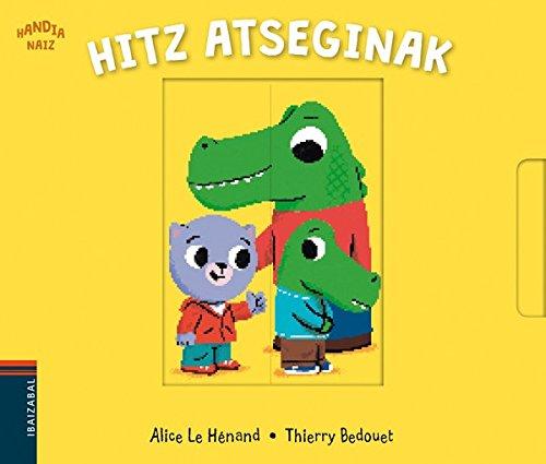 Hitz atseginak (Handia naiz) por Alice le  Hènand