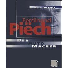 Ferdinand Piëch: Der Auto-Macher