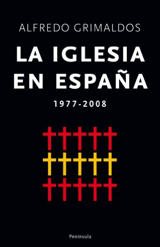 Portada del libro La Iglesia en España: 1977-2008 (ATALAYA)