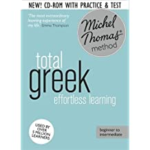 Total Greek Foundation Course: Learn Greek with the Michel Thomas Method