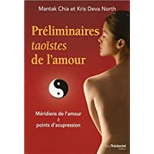 Préliminaires taoïstes de l'amour : Méridiens de l'amour et points d'acupression