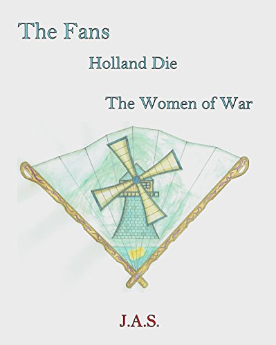 Women at war Holland die: The Fans fook four (English Edition)