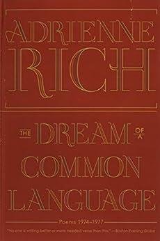 The Dream of a Common Language: Poems 1974-1977 par [Rich, Adrienne]