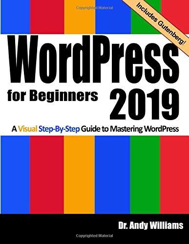 41sAnC9edbL - WordPress for Beginners 2019: A Visual Step-by-Step Guide to Mastering WordPress (Webmaster Series, Band 2)