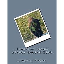 American Bison Farmer Record Book (English Edition)