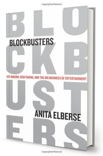 blockbusters-hit-making-risk-taking-and-the-big-business-of-entertainment