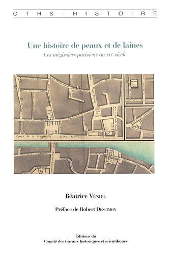 Une histoire de peaux et de laines : Les mgissiers parisiens au XVIe sicle