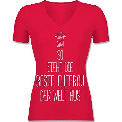 Shirtracer Typisch Frauen - So Sieht Die Beste Ehefrau der Welt Aus - Tailliertes T-Shirt mit V-Ausschnitt für Frauen Rot