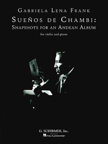 Suenos de Chambi: Snapshots for An Andean Album