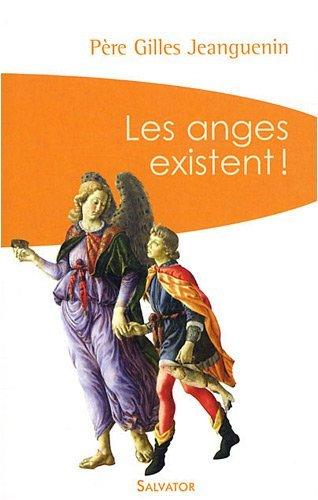 Les Anges Existent ! (Poche 2008)