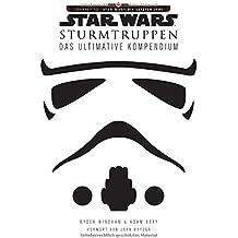 Star Wars: Sturmtruppen: Das ultimative Kompendium