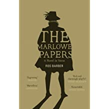 The Marlowe Papers by Ros Barber (May 7 2013)