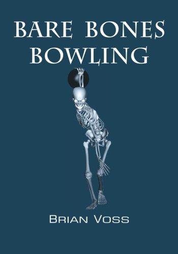 Bare Bones Bowling por Brian Voss