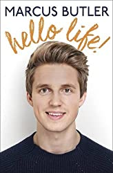 Hello Life! by Marcus Butler (2015-07-28)