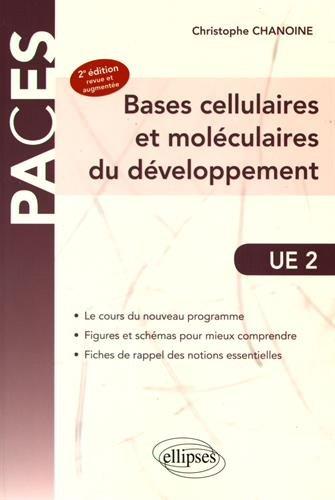 Bases Cellulaires et Moléculaires du Développement PACES UE2