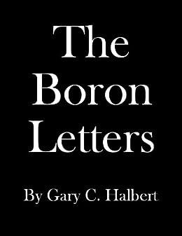 The Boron Letters by [Halbert, Gary, Halbert, Bond]