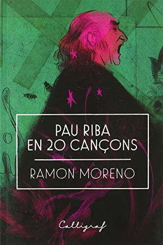 Pau Riba en 20 cançons (Assaig) por Ramon Moreno