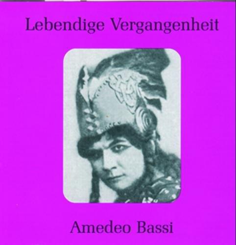 Lebendige Vergangenheit - Amedeo Bassi