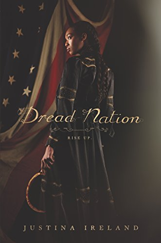 Dread Nation (English Edition) por Justina Ireland