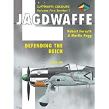 Jagdwaffe 5/1: Defending the Reich: 1943-1944 (Classic Colours)