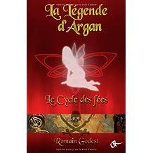 La Legende d'Argan - Le cycle de la fee verte