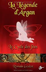La Legende d'Argan - Le cycle de la fee verte
