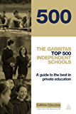 The Gabbitas Top 500 Independent Schools: A Guide to the Best in Private Education