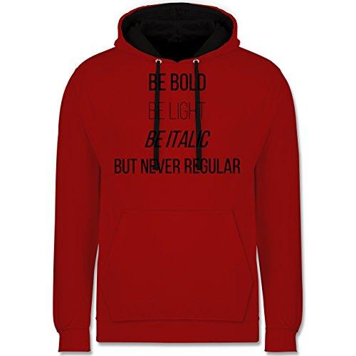 Designer - Never be regular - Kontrast Hoodie Rot/Schwarz