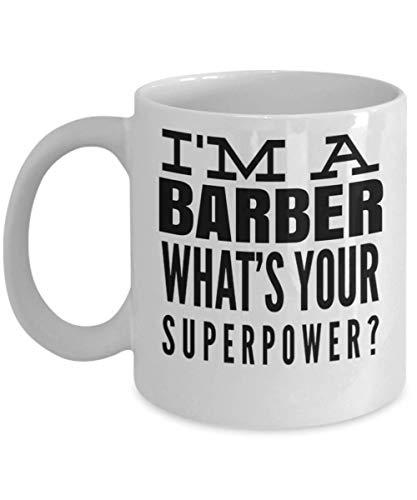 Regalos personalizados personalizados para peluquero, esteticista - Regalos de Navidad - Taza blanca de 11 onzas - Soy un barbero ¿Cuál es tu superpotencia