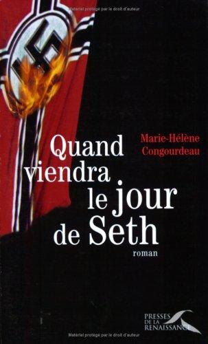 QUAND VIENDRA LE JOUR DE SETH par MARIE-HELENE CONGOURDEAU