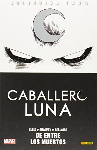 Caballero Luna 1. De Entre Los Muertos (COLECCIÓN 100% MARVEL)