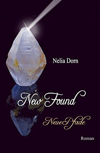 New Found: Neue Pfade