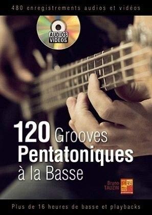 120 grooves pentatoniques à la basse. Partitions, CD pour Guitare Basse par  Play Music France
