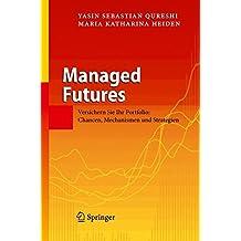 Managed Futures: Versichern Sie Ihr Portfolio: Chancen, Mechanismen und Strategien