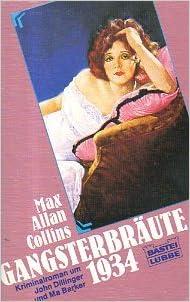 Max Allan Collins - Gangsterbräute 1934