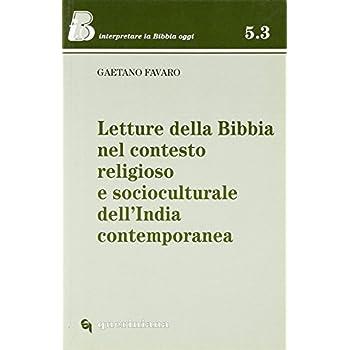 Letture Della Bibbia Nel Contesto Religioso E Socioculturale Dell'india Contemporanea