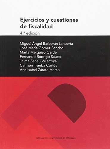 Ejercicios y cuestiones de fiscalidad (4.ª edición) (Textos docentes)