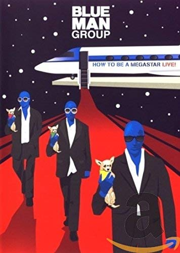 Blue Man Group - How to Be a Megastar: Live (+ Audio-CD) [2 DVDs]