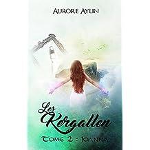 Les Kergallen, tome 2: Joanna