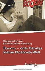 Booom - oder Bennys kleine Facebook-Welt