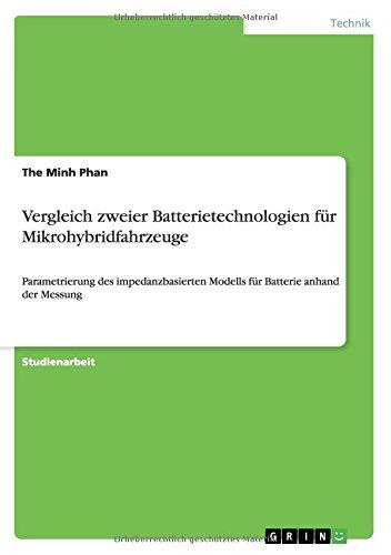 Vergleich zweier Batterietechnologien für Mikrohybridfahrzeuge: Parametrierung des impedanzbasierten Modells für Batterie anhand der Messung