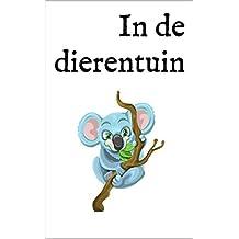 In de dierentuin: Een tweetalig kinderboek Nederlands-Engels