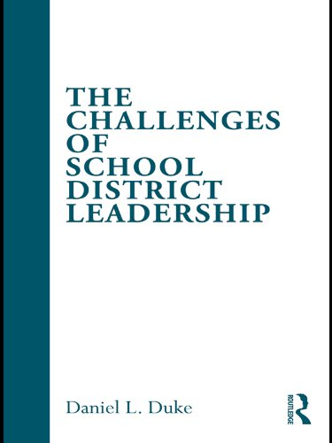 The Challenges of School District Leadership (English Edition)