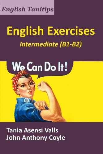 English Exercises Intermediate (B1-B2) (English Tanitips)