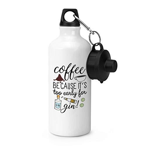 """Trinkflasche, englischsprachige Aufschrift """"Coffee - because It's too early for gin"""", Sportflasche"""